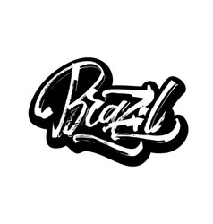 Brazil sticker modern calligraphy hand lettering vector