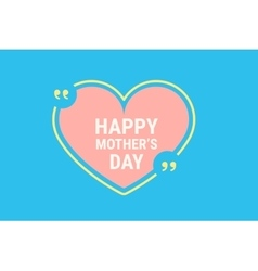 happy mothers day quote vector image