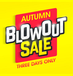 Autumn blowout sale banner special offer three vector