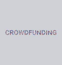 big crowd businesspeople showing crowdfunding vector image