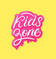 Kids zone hand written lettering vector