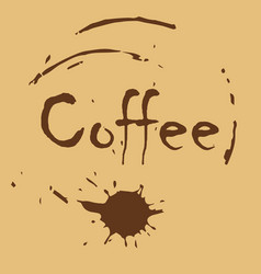 a picture with an inscription of coffee over a vector image