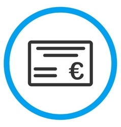 Euro cheque rounded icon vector