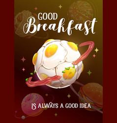 good breakfast is always a good idea cartoon vector image