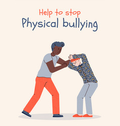 poster to stop and prevent physical bullying vector image
