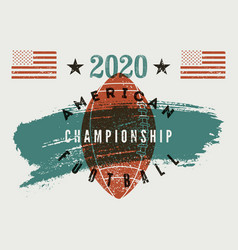 american football 2020 vintage grunge poster vector image