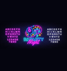 dj party neon sign night party design vector image