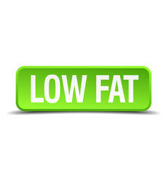 low fat green 3d realistic square isolated button vector image