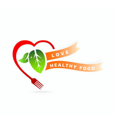 Healthy food Love healthy food concept vector image
