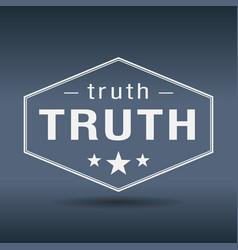 Truth hexagonal white vintage retro style label vector