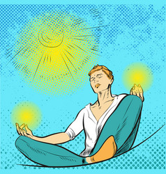 man meditates in the lotus position pop art comic vector image