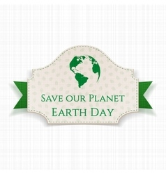 Earth Day festive Banner on green Ribbon vector image