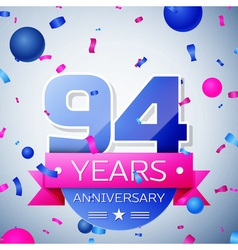 Ninety four years anniversary celebration on grey vector image