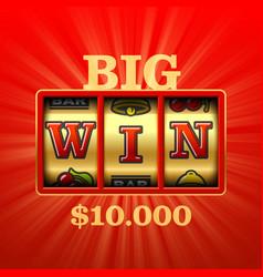 big win slot machine casino banner vector image vector image