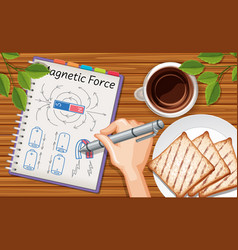 Close up hand writing magnetic force on notebook vector