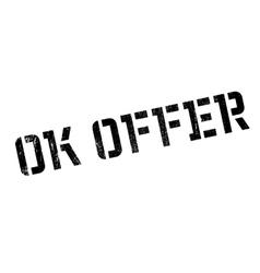 Ok Offer rubber stamp vector image vector image