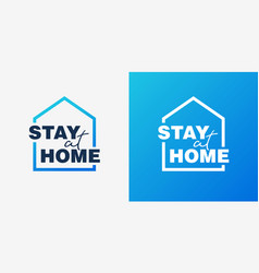 stay home campaign logo concept vector image