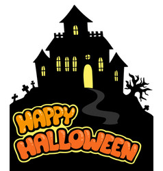 Happy halloween sign with house vector