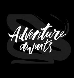 Lettering with phrase adventure chalkboard vector