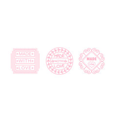 made with love logo set pink badges labels tags vector image