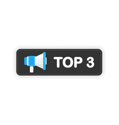 Megaphone top 3 banner in flat style on white vector