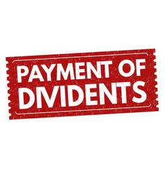 payment dividents sign or stamp vector image