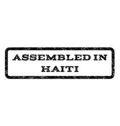 assembled in haiti watermark stamp vector image vector image