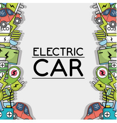 Electric car technology to ecology care background vector