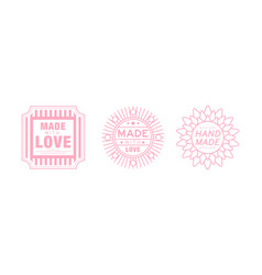 Hand made with love logo set pink badges labels vector