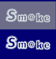 inscription smoke on grey and blue vector image