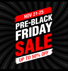 Pre-black friday sale banner vector
