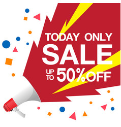 today only sale up to 50 off image vector image