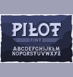 typeface pilot modern style font vector image