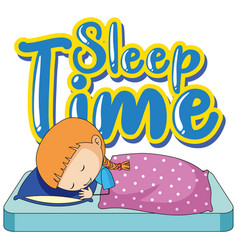 Font design for sleep time with little girl in bed vector