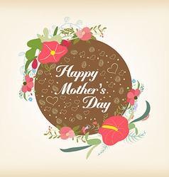Happy Motherss day with florals card vector