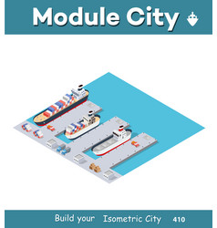 isometric city industrial dock vector image