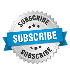 subscribe 3d silver badge with blue ribbon vector image