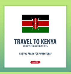 travel to kenya discover and explore new vector image