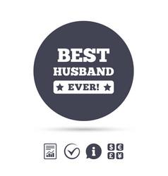 best husband ever sign icon award symbol vector image
