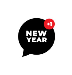 2021 new year happy new year message bubble vector image