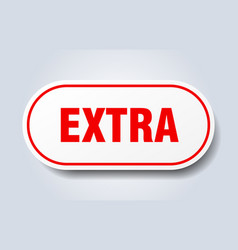 Extra sign extra rounded red sticker extra vector