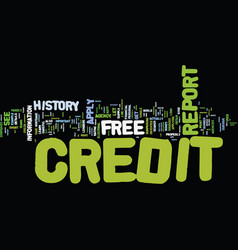 Free credit report text background word cloud vector