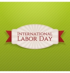 International Labor Day white paper Label vector image