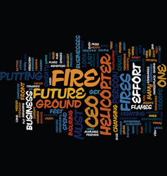 the ceo is feet above the fire text background vector image vector image