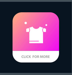 Clothes drying shirt mobile app button android vector