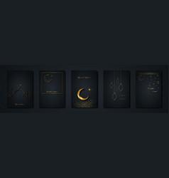 ramadan kareem 2021 set gold black cards vector image