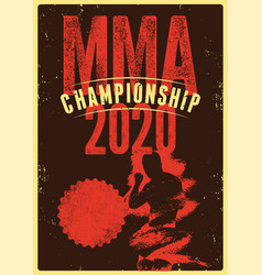 Mma championship 2020 typography grunge poster vector