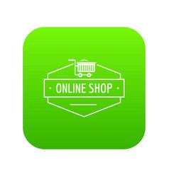 online shop icon green vector image