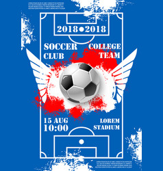 Soccer game college team football poster vector