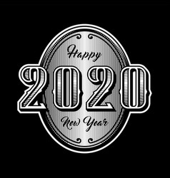 happy new year 2020 retro style emblem on a dark vector image